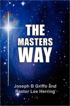 The Master's Way