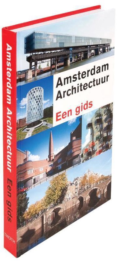 Amsterdam Architectuur - Guus Kemme  