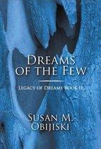 Dreams of the Few: Legacy of Dreams, Book II