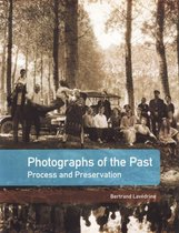 Photographs of the Past - Process and Preservation