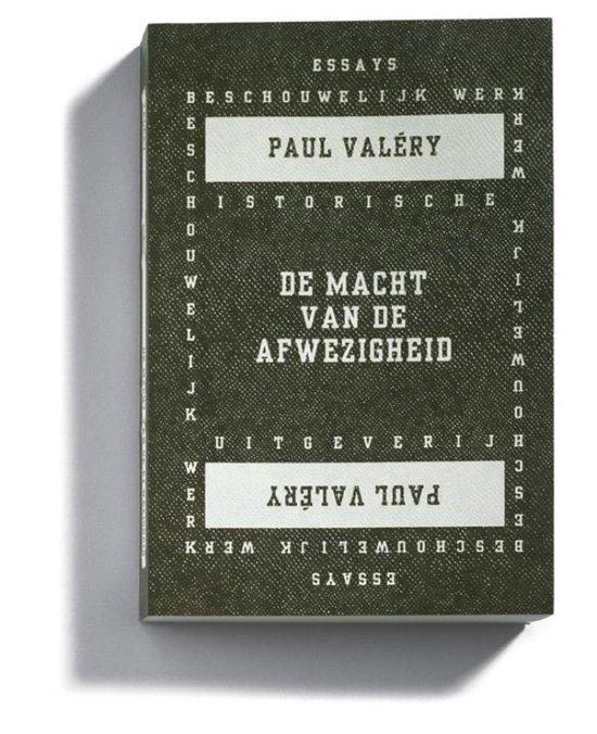 Cover van het boek 'De macht van de afwezigheid / druk 1' van P. Valery en  Valery