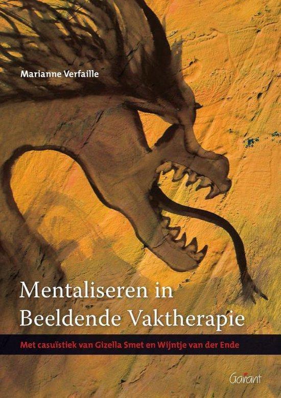 Mentaliseren in beeldende vaktherapie - Marianne Verfaille |