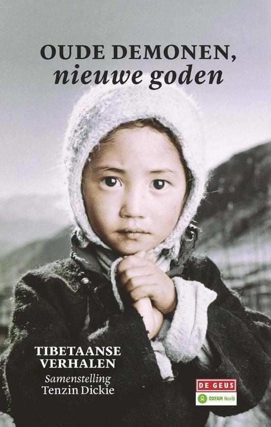 Oude demonen, nieuwe goden - Tenzin Dickie | Fthsonline.com