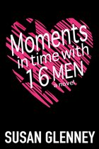 Moments in Time with 16 Men