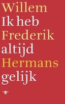 Boek cover Ik heb altijd gelijk van Willem Frederik Hermans