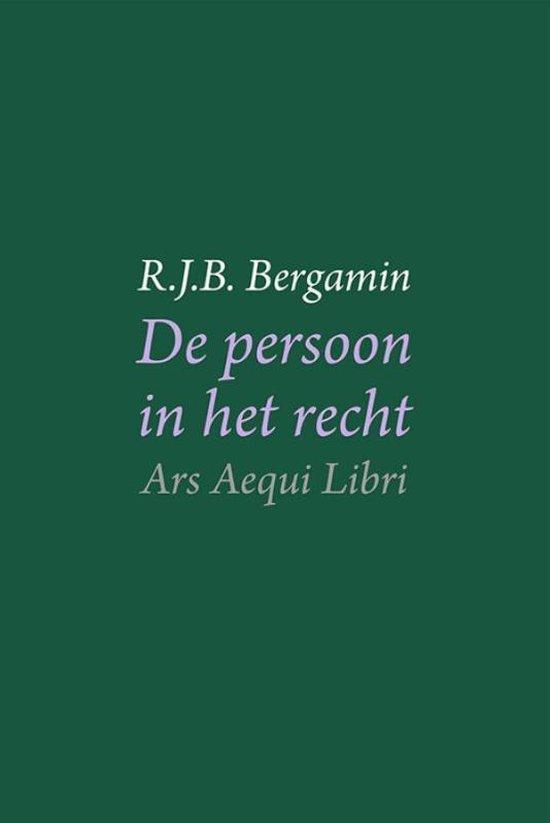 Ars Aequi libri - De persoon in het recht - R.J.B. Bergamin | Fthsonline.com