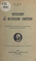Initiation au mysticisme chrétien