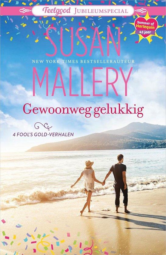 Boek cover Gewoonweg gelukkig van Susan Mallery (Onbekend)