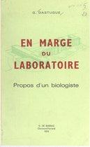 En marge du laboratoire