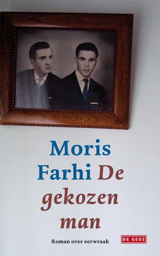 De gekozen man - Moris Farhi |