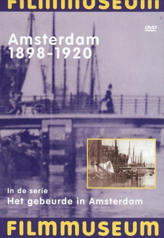 Cover van de film 'Amsterdam 1898-1920'