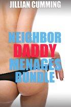 Neighbor Daddy Menages Bundle