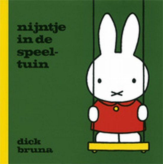 Boek cover Nijntje - Nijntje in de speeltuin van Dick Bruna (Hardcover)