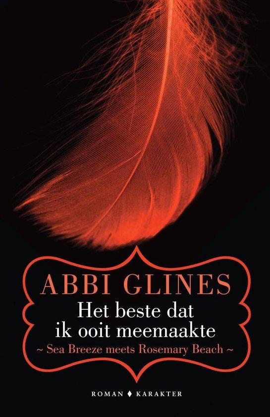 Boek cover Het beste dat ik ooit meemaakte van Abbi Glines (Onbekend)