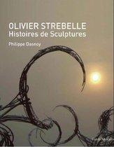 Olivier Strebelle. Een leven in beelden