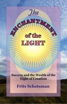 The Enchantment of the Light.