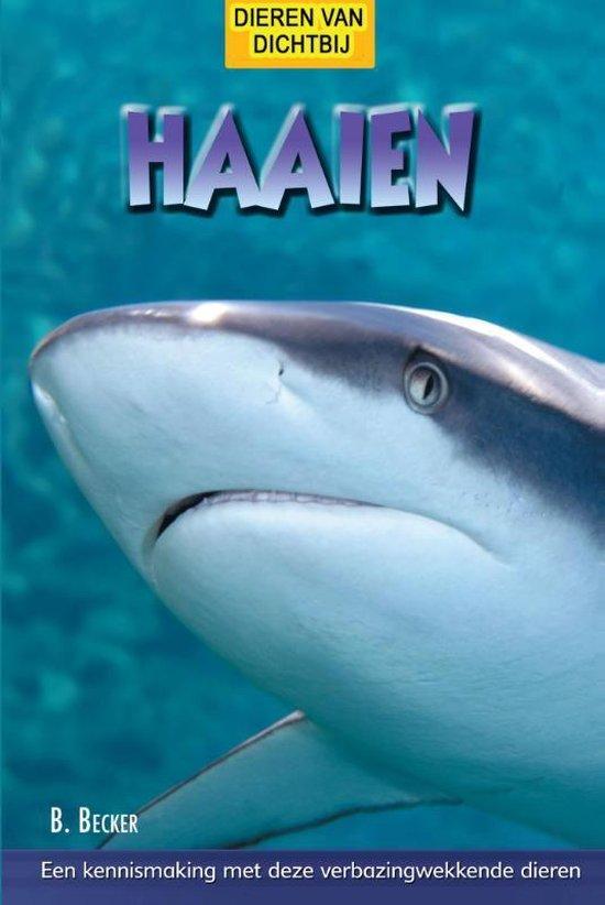 Dieren van dichtbij - Haaien - B. Becker |