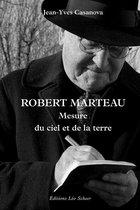 Robert Marteau. Mesure du ciel et de la terre