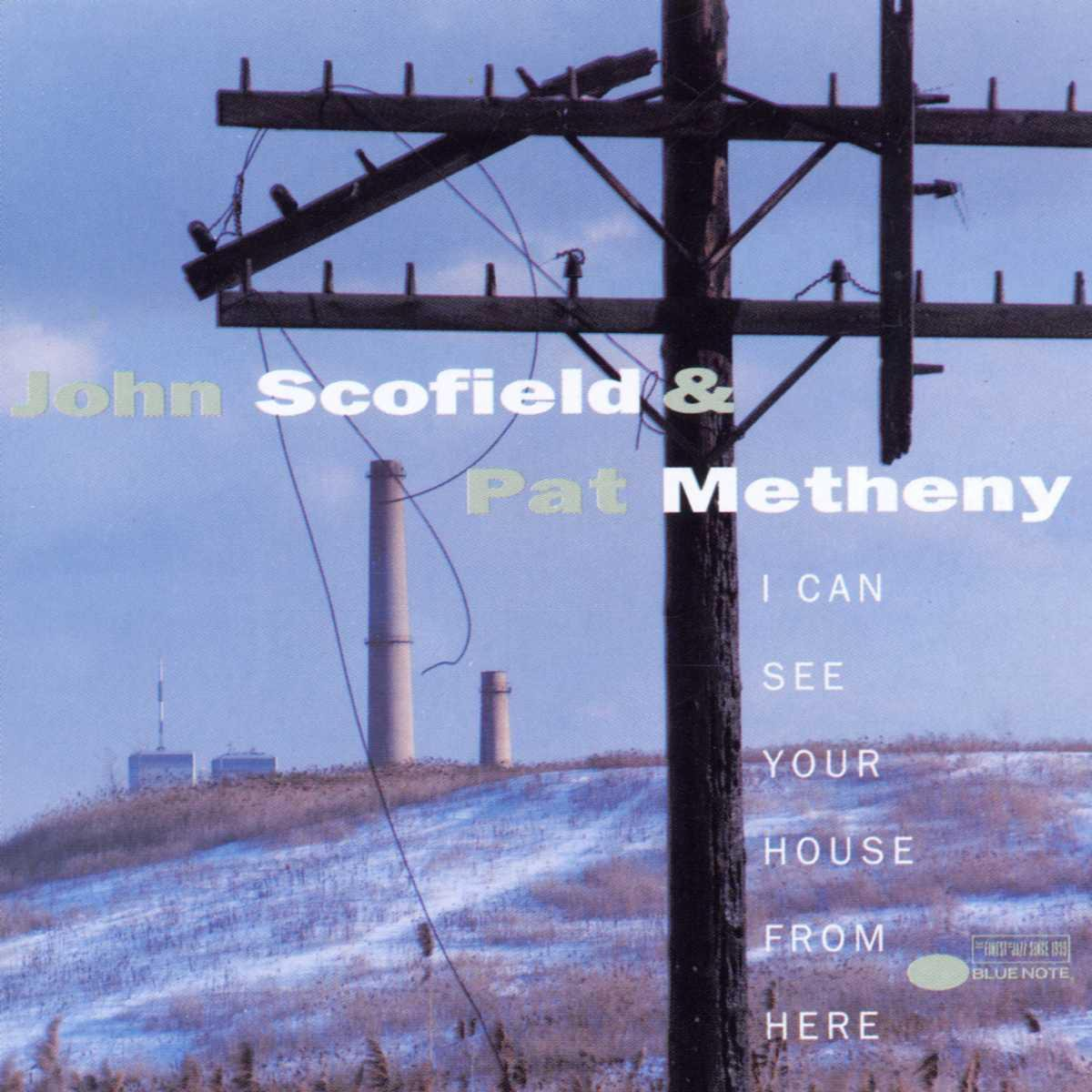 I Can See Your House From Here - John Scofield