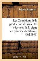 Les Conditions de la production du vin et les exigences de la vigne en principes fertilisants