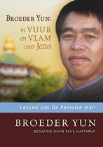 Broeder Yun: In Vuur En Vlam Voor Jezus