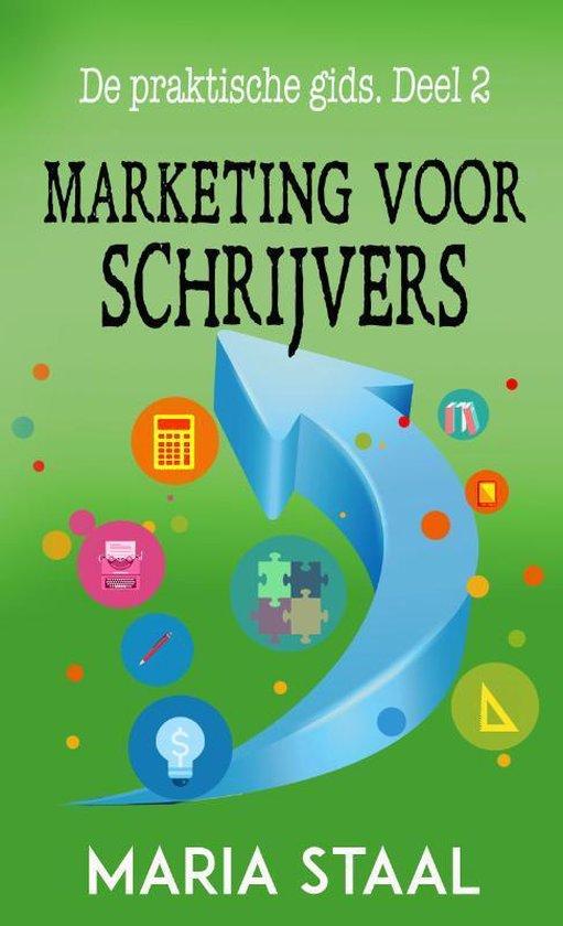 De praktische gids 2 -   Marketing voor schrijvers