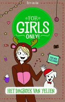 For Girls Only! - Het dagboek van Yelien