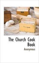 The Church Cook Book