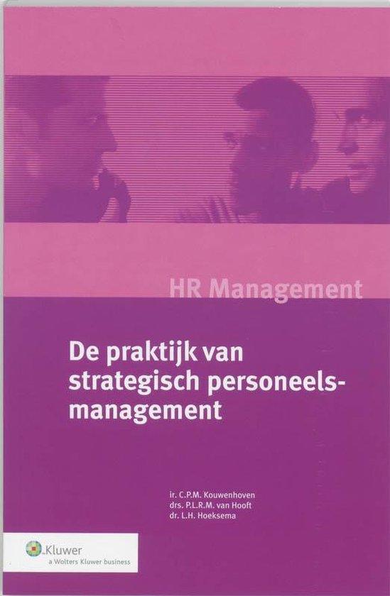 De praktijk van strategisch personeelsmanagement - C.P.M. Kouwenhoven pdf epub