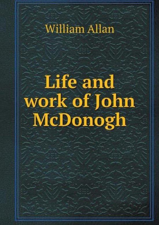 Life and Work of John McDonogh