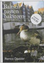 Boek cover Baltsen Tussen Baksteen van Remco Daalder (Hardcover)