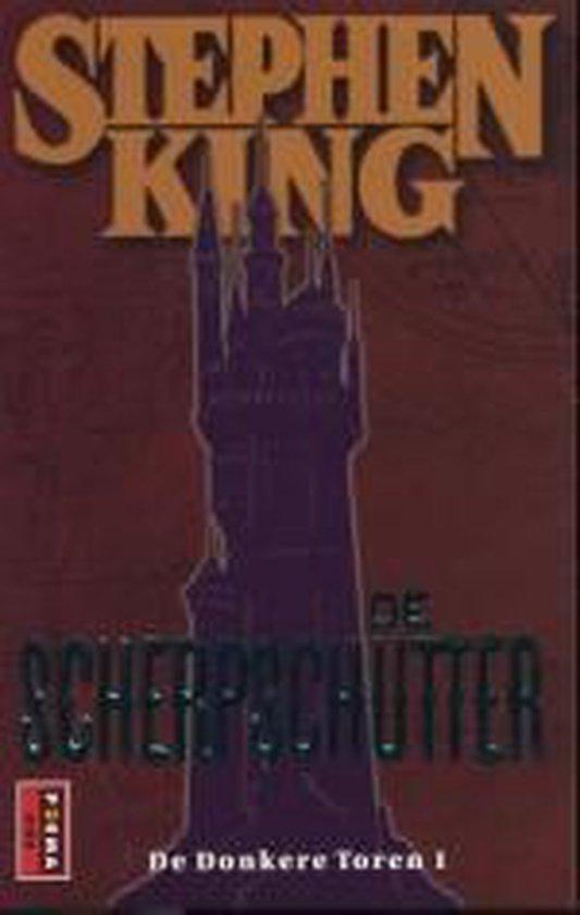 De Donkere Toren 1 - De scherpschutter - Stephen King |