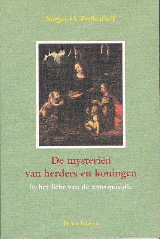 De mysterien van herders en koningen in het licht van de antroposofie - S.O. Prokofieff |