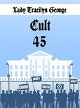 Cult 45