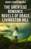 The Greatest Romance Novels of Grace Livingston Hill