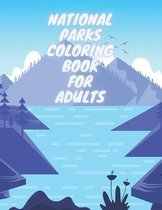 National Parks Coloring Book For Adults