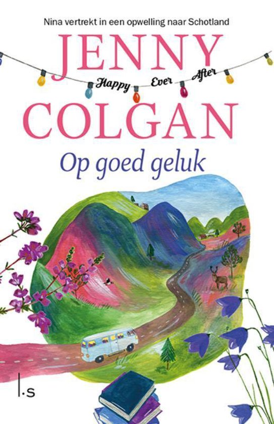 Boek cover Happy Ever After 1 -   Op goed geluk van Jenny Colgan (Paperback)