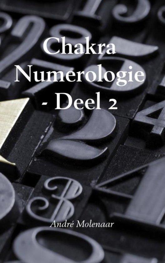 Chakra numerologie Deel 2