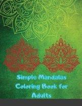 Simple Mandalas Coloring Book for Adults