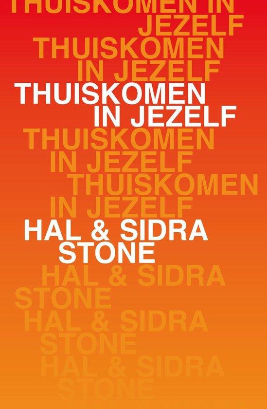 Boek cover Thuiskomen in jezelf van Hal Stone (Onbekend)