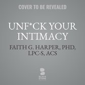 Unf*ck Your Intimacy