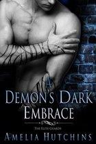 A Demon's Dark Embrace: The Elite Guards