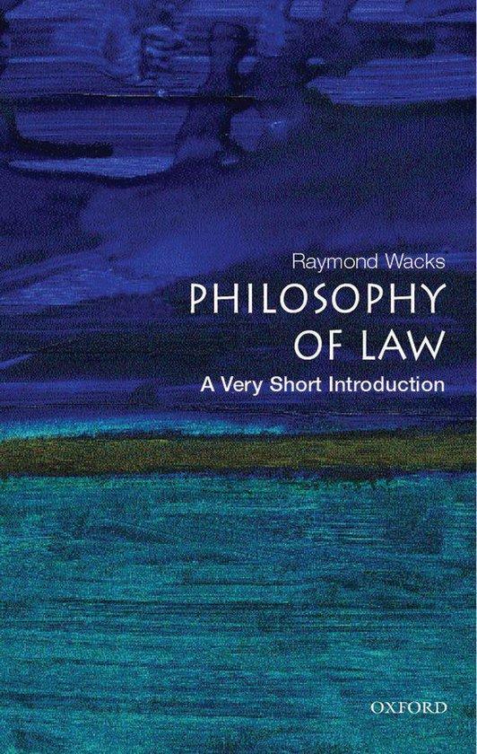 Boek cover Philosophy of Law: A Very Short Introduction van Raymond Wacks (Onbekend)