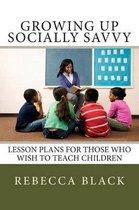 Growing Up Socially Savvy