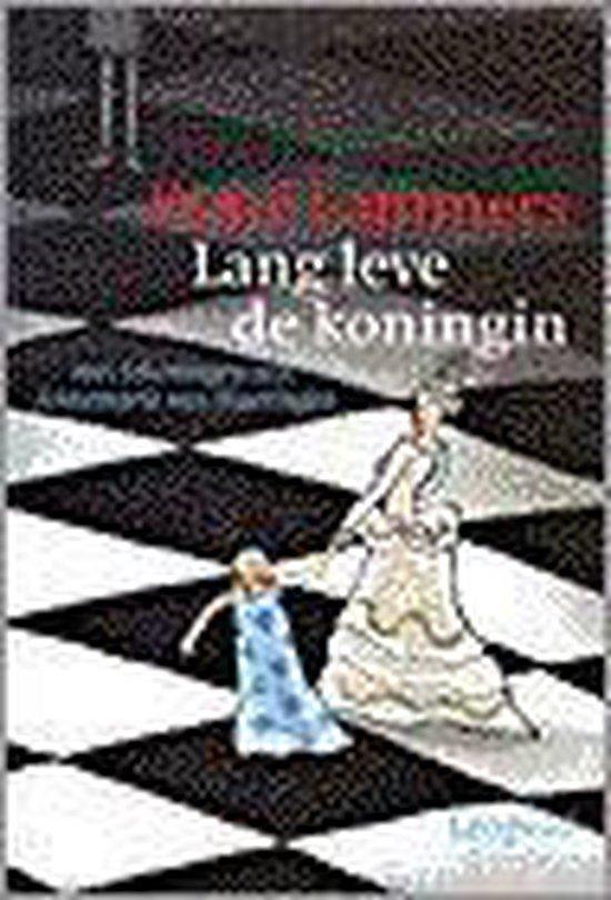 Lang leve de koningin - Esmé Lammers  