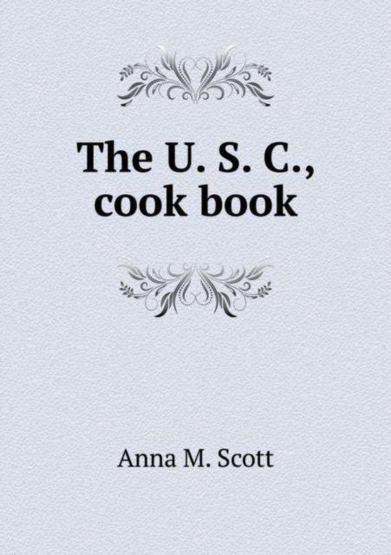 The U. S. C., Cook Book