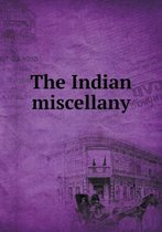 The Indian Miscellany