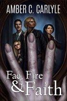 Fae, Fire & Faith