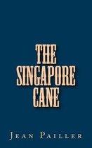 The Singapore Cane