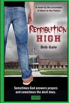Retribution High - Standard Version